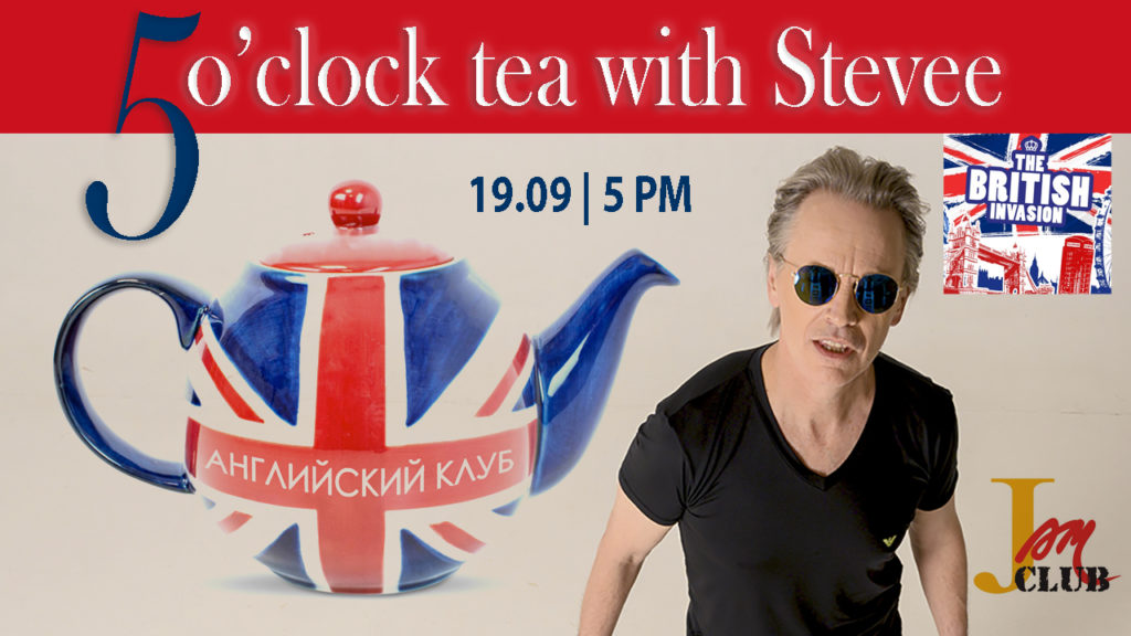 5 o'clock tea with Stevee 19.09.20
